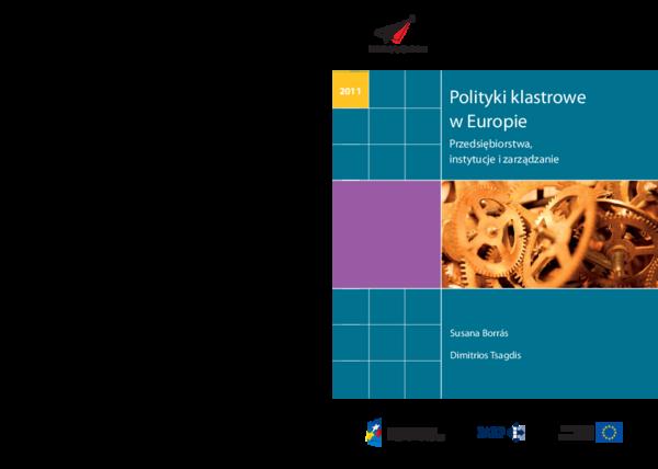 c89038f6fb0a0 PDF) Polityki klastrowe w Europie. Przedsiębiorstwa, instytucje i ...
