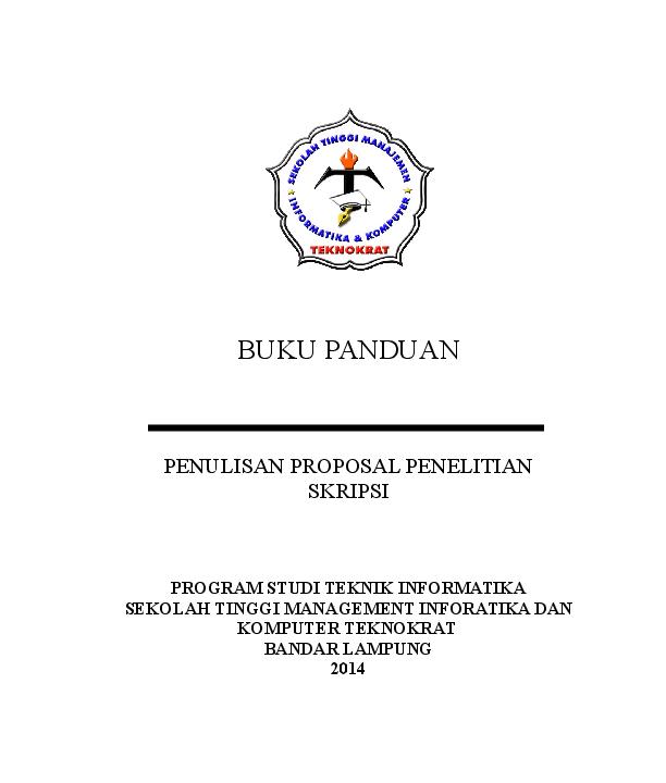 Doc Petunjuk Penulisan Proposal Perguruan Tinggi Teknokrta Lampung Mahmudi Aja Academia Edu