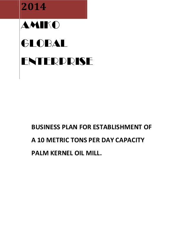PDF) Amiko Global Enterprises Oil Milling Business Plan
