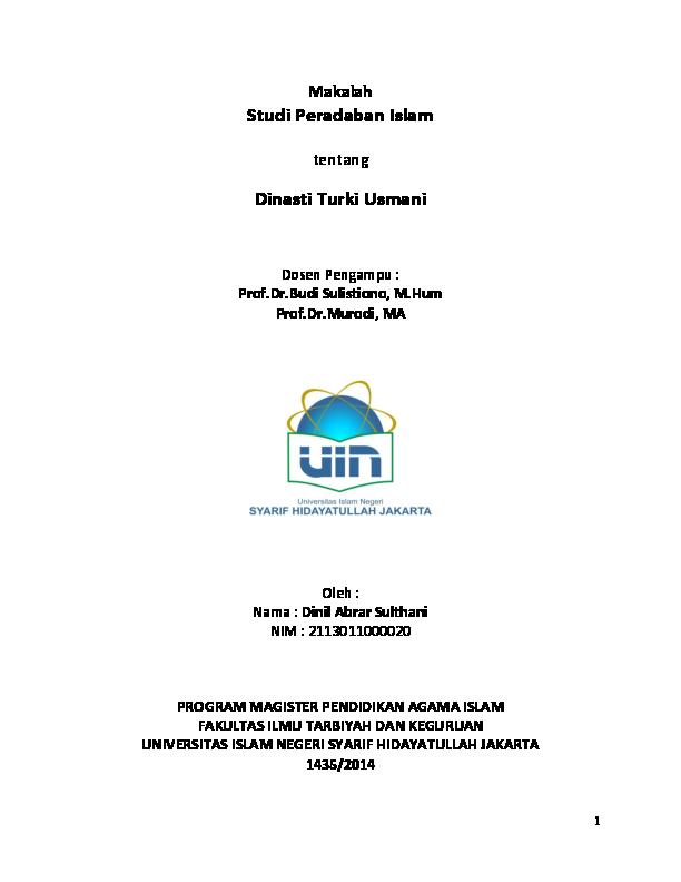 Studi Peradaban Islam Dinasti Turki Usmani Dinil Abrar Sulthani Academia Edu