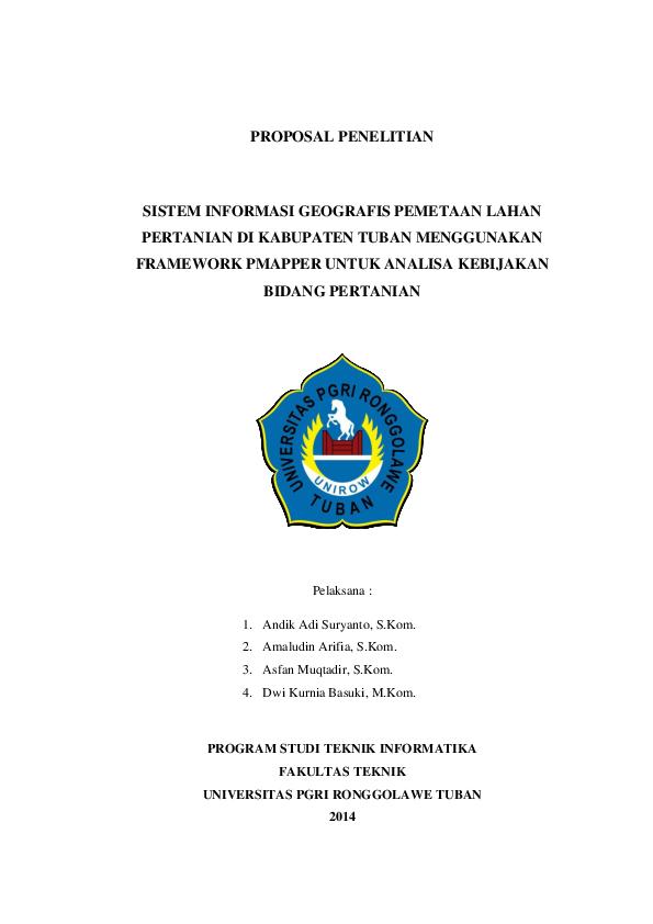 Doc Proposal Penelitian Sistem Informasi Geografis Pemetaan Lahan Pertanian Di Kabupaten Tuban Menggunakan Framework Pmapper Untuk Analisa Kebijakan Bidang Pertanian Asfan Muqtadir Academia Edu