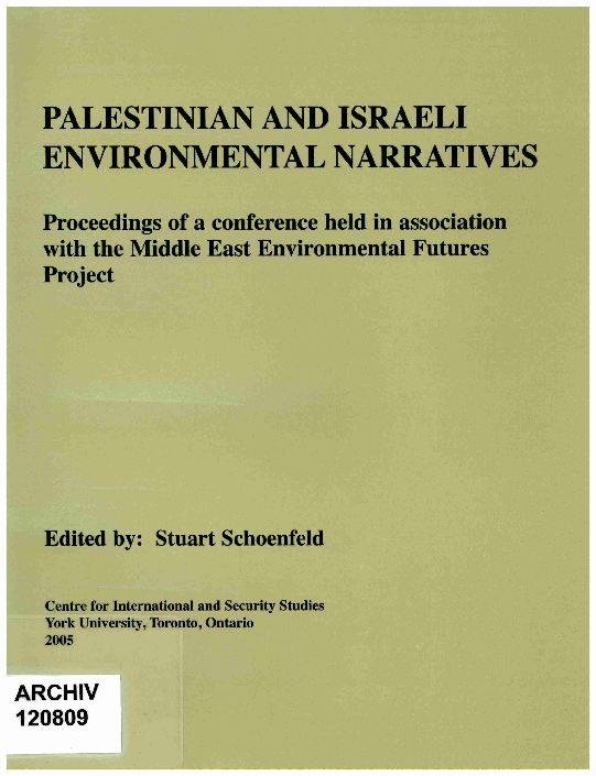 Palestinian And Israeli Environmental Narratives Proceedings Of A