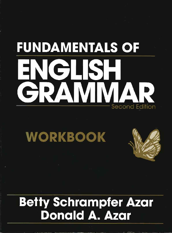 Fundamentals Of English Grammar Workbook 2nd Ed 411p Sana El