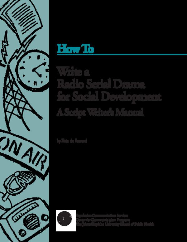 PDF) How To Write a Radio Serial Drama for Social Development A