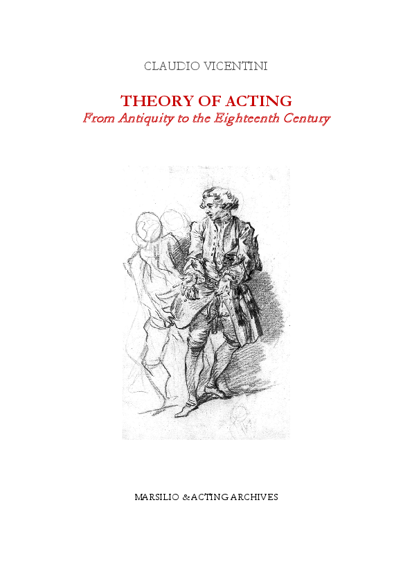 Pdf Theory Of Acting From Antiquity To The Eighteenth Century Claudio Vicentini Academia Edu
