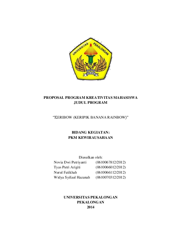 Pdf Proposal Program Kreativitas Mahasiswa Judul Program Keribow Keripik Banana Rainbow Widya Syifaul Hazanah Academia Edu