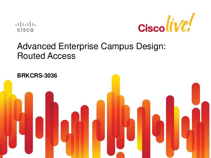 PDF) BRKCRS-3036 - Enterprise Campus Design Routed Access