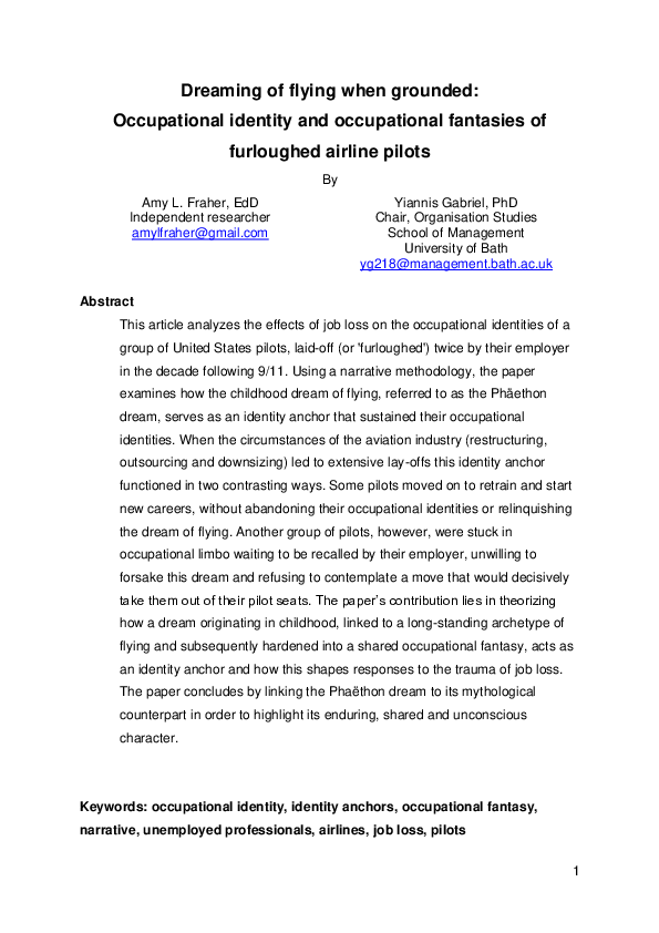 Pdf Fraher A And Gabriel Y 2014 Dreaming Of Flying When Grounded Occupational Identity And Occupational Fantasies Of Furloughed Airline Pilots Journal Of Management Studies 51 926 951 Yiannis Gabriel Academia Edu
