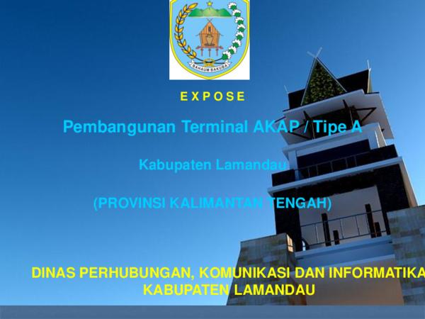 Ppt Ekspose Terminal Lamandau Ke Jakarta Abu Aisyah Academia Edu