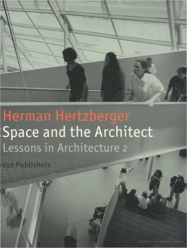 big sale 902d0 01699 PDF) Herman Hertzberger - Space And The Architect Lessons In ...