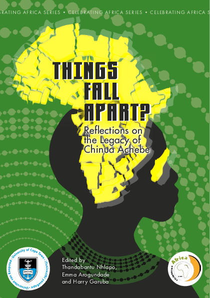 Things Fall Apart Reflections On The Legacy Of Chinua Achebe Emma