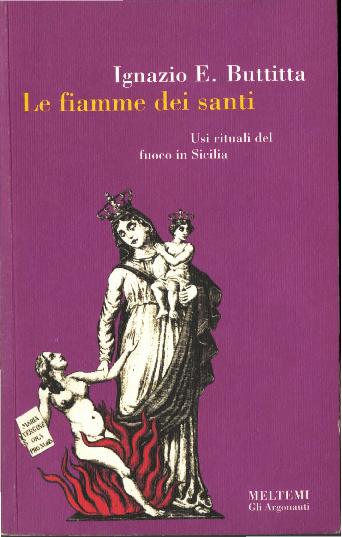 PDF) Le fiamme dei santi. Usi rituali del fuoco nelle feste ... fe64c73a25bc