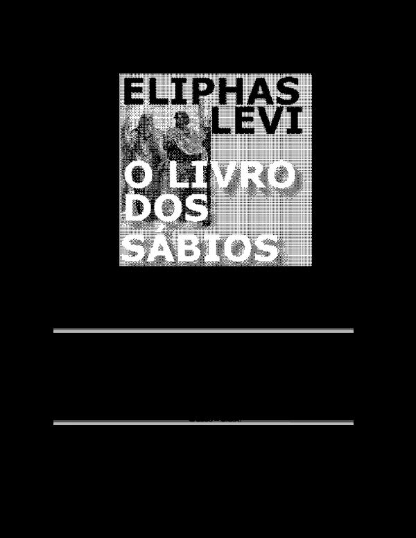 Pdf O Livro Dos Sábios 1870 Eliphas Levi Beatriz R