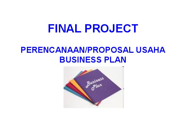 (PDF) FINAL-Project-Proposal Bisnis | chyntia sa ...