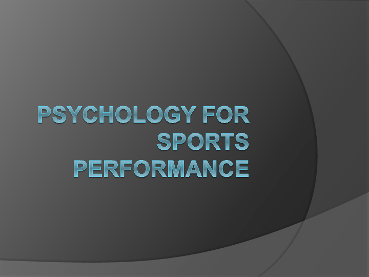 PPT) Psychology for Sports Performance | Sebastian Sternik ... on design view, los angeles view, dimension view, detailed view, cad view, digital view, code view, assembly view, project view, strategic view, panel view, conceptual view, note view, data view, drawing view, layout view,