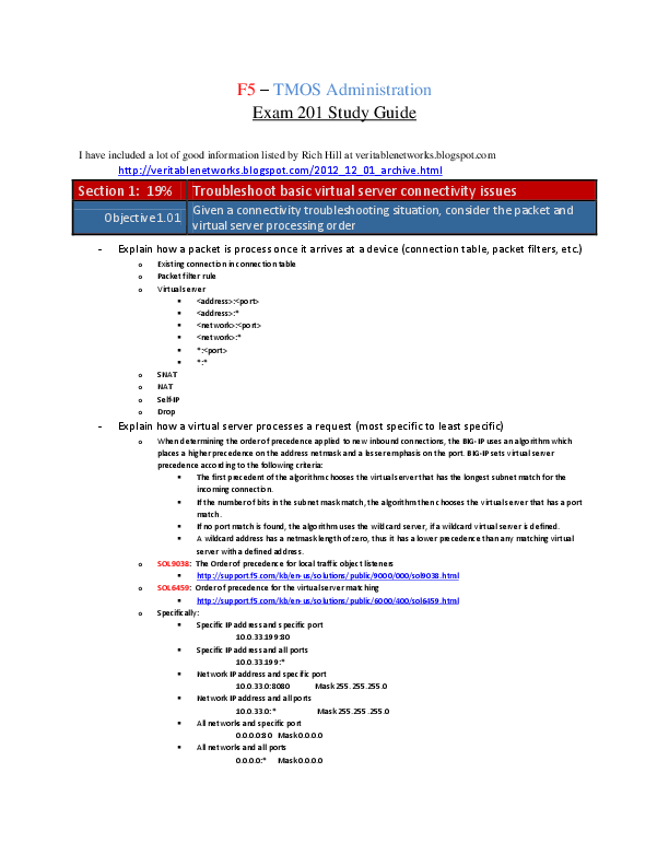 F5 – TMOS Administration Exam 201 Study Guide I have included a lot