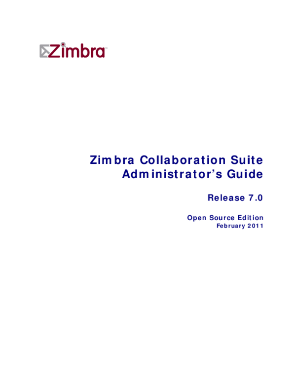 Zimbra Collaboration Suite Administrator's Guide Open Source