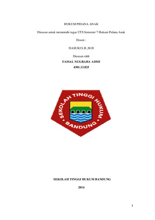 Doc Hukum Pidana Anak Disusun Untuk Memenuhi Tugas Uts Semester 7 Hukum Pidana Anak Dosen Sekolah Tinggi Hukum Bandung 2014 Daftar Isi Faisal Nugraha Academia Edu