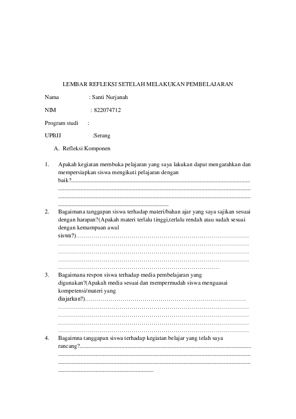 Doc Lembar Refleksi Setelah Melakukan Pembelajaran Nama Santi Nurjanah Nim 822074712 Program Studi Upbjj Serang Santi Nurjanah Academia Edu