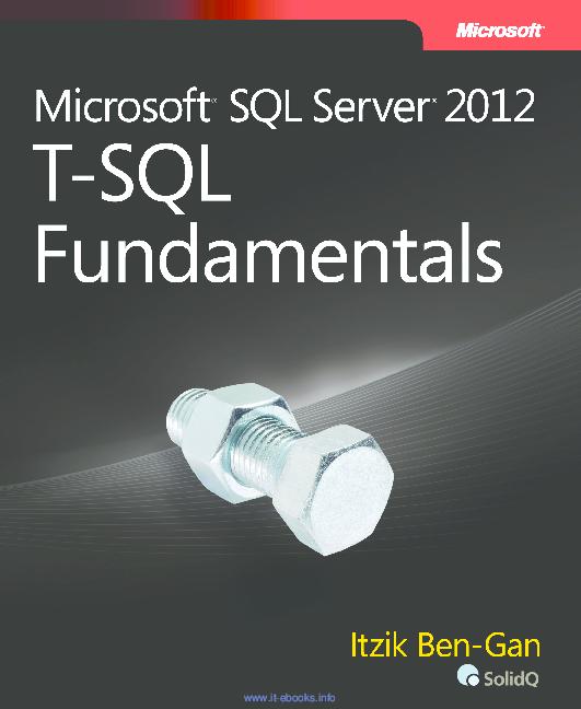 PDF) microsoft sql server 2012 t sql fundamentals | D