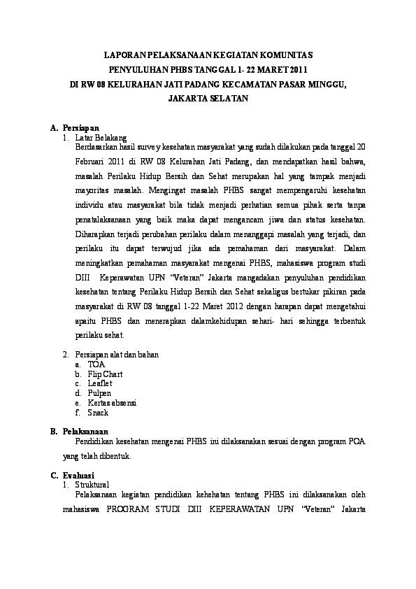 Doc Laporan Pelaksanaan Kegiatan Komunitas Penyuluhan Phbs Tanggal 1 22 Maret 2011 Di Rw 08 Kelurahan Jati Padang Kecamatan Pasar Minggu Jakarta Selatan Riadinni Alita Academia Edu