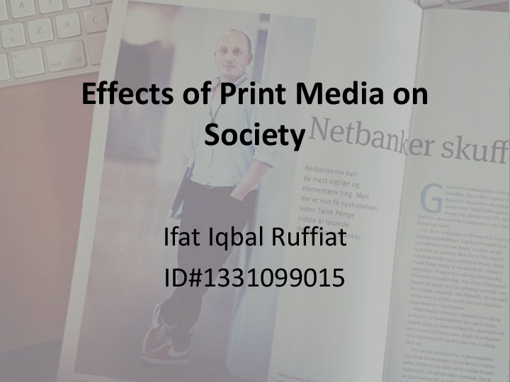 effects of print media on society