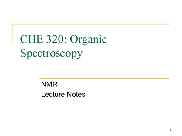 PDF) CHE 320: Organic Spectroscopy NMR Lecture Notes 2