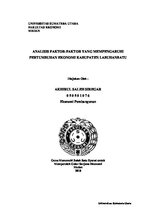 Pdf Universitas Sumatera Utara Fakultas Ekonomi Medan Analisis Faktor Faktor Yang Mempengaruhi Pertumbuhan Ekonomi Kabupaten Labuhanbatu Pramudya Pramudya Academia Edu