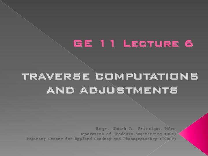 PDF) TRAVERSE COMPUTATIONS AND ADJUSTMENTS | Chris Christov
