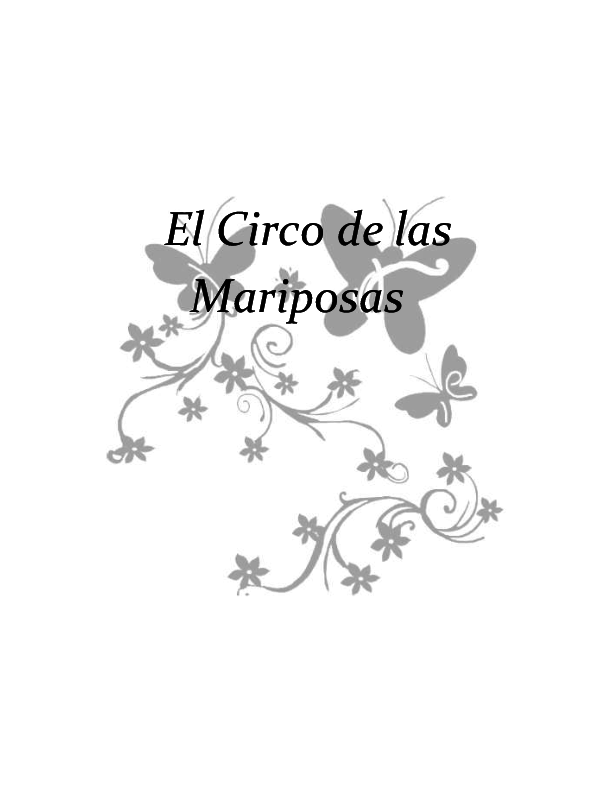 Doc El Circo De Las Mariposas Dennís Farías Academiaedu