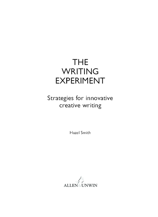 The Writing Experiment Strategies For Innovative Creative Writing