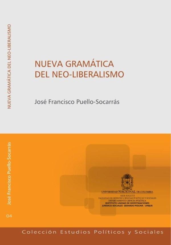 Pdf Nueva Gramática Del Neo Liberalismo Itinerarios