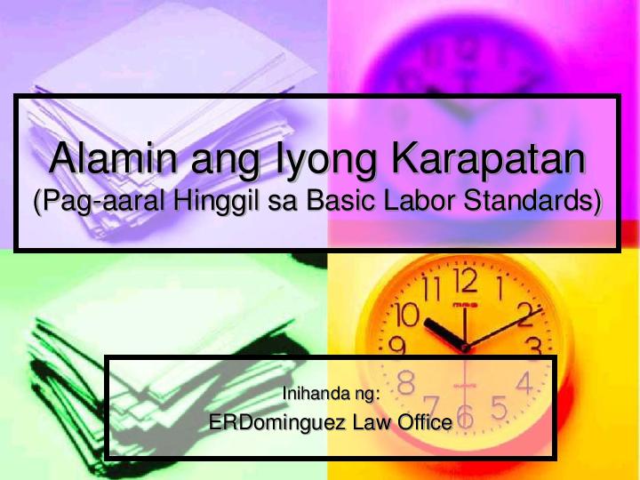 PPT) Basic Labor Standards (ERD Law) | Charlie Brown