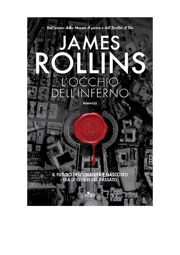 c6741307c160e0 PDF) LOcchio Dellinferno Unavventura Dell James Rollins | luca ...