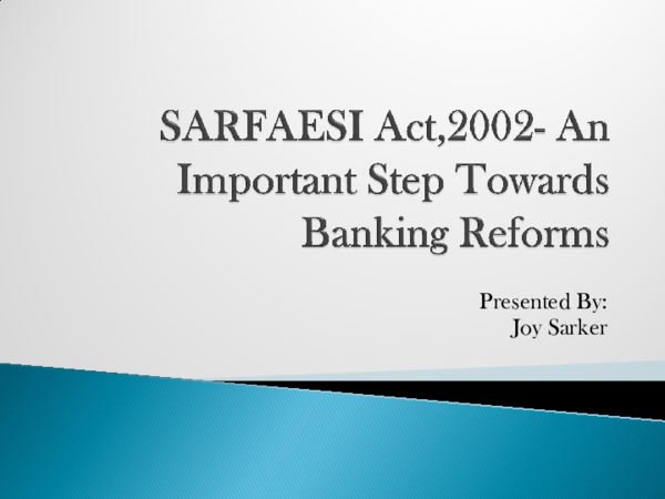 PPT) A Banking Law Presentation On SARFAESI ACT, 2002 - An