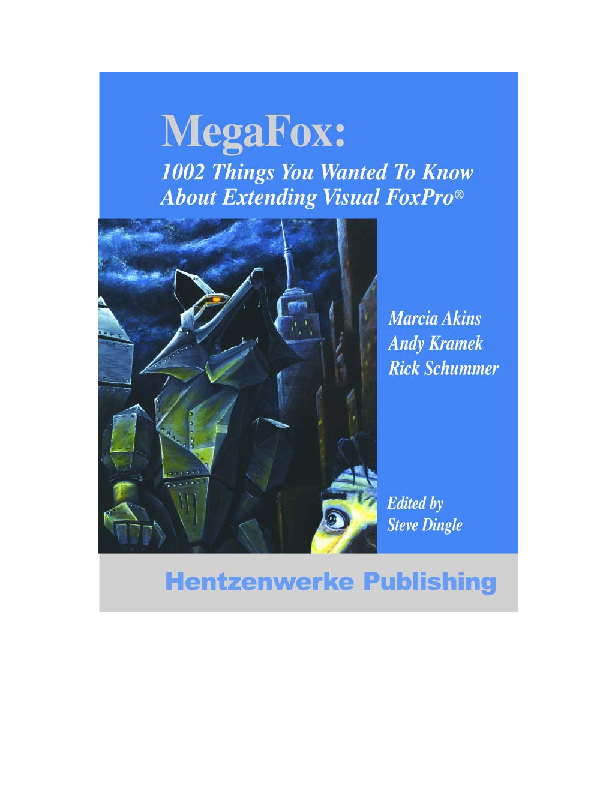 MegaFox: 1002 Things You Wanted to Know About Extending