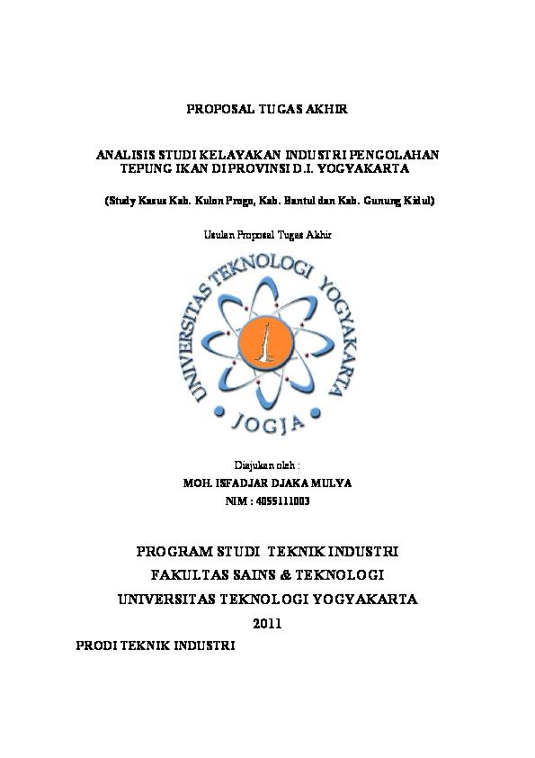 Pdf Proposal Tugas Akhir Analisis Studi Kelayakan Industri Pengolahan Tepung Ikan Di Provinsi D I Yogyakarta Program Studi Teknik Industri Fakultas Sains Teknologi Universitas Teknologi Yogyakarta 2011 Prodi Teknik Industri Rizki