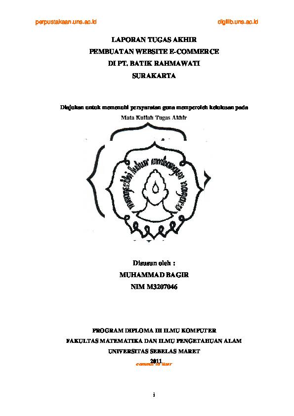 Pdf Laporan Tugas Akhir Pembuatan Website E Commerce Di Pt Batik Rahmawati Surakarta Diajukan Untuk Memenuhi Persyaratan Guna Memperoleh Kelulusan Pada Program Diploma Iii Ilmu Komputer Fakultas Matematika Dan Ilmu Pengetahuan Alam