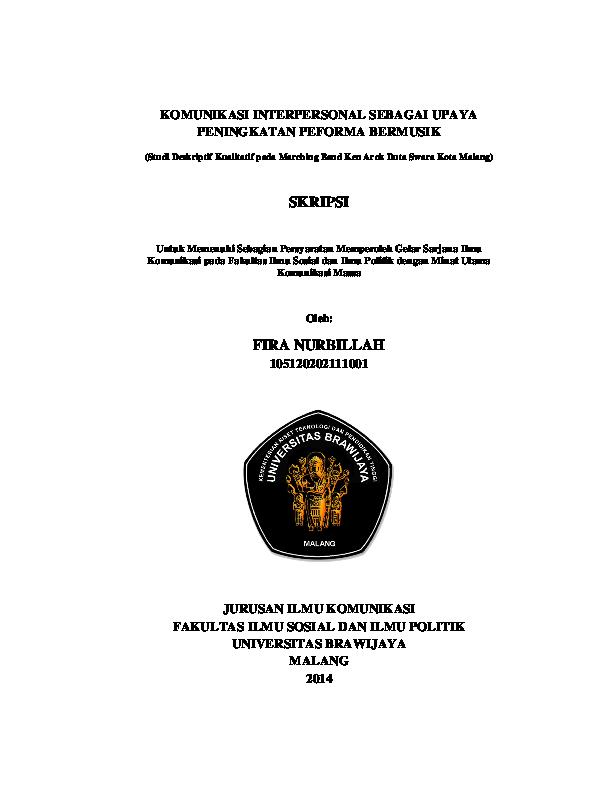 Pdf Komunikasi Interpersonal Sebagai Upaya Peningkatan Peforma Bermusik Studi Deskriptif Kualitatif Pada Marching Band Ken Arok Duta Swara Kota Malang Fira Nurbillah Academia Edu