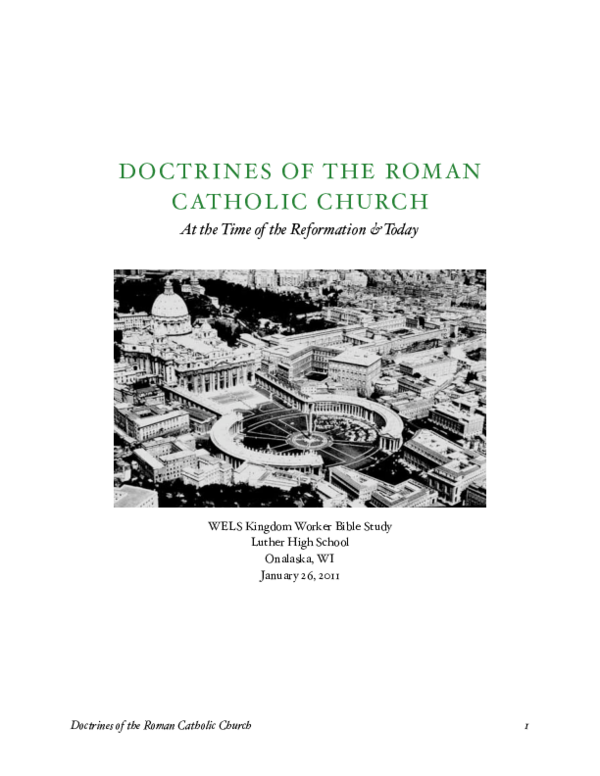 Pdf Doctrines Of The Roman Catholic Church At The Time Of The Reformation And Today G Philip Arnold Academia Edu