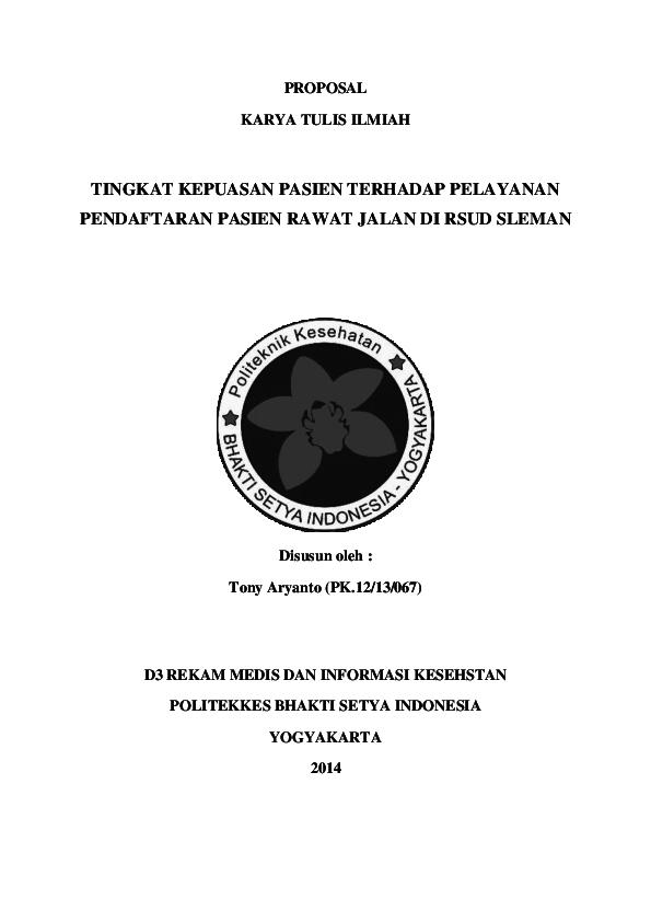 Doc Proposal Karya Tulis Ilmiah Tingkat Kepuasan Pasien Terhadap Pelayanan Pendaftaran Pasien Rawat Jalan Di Rsud Sleman Tony Aryanto Academia Edu