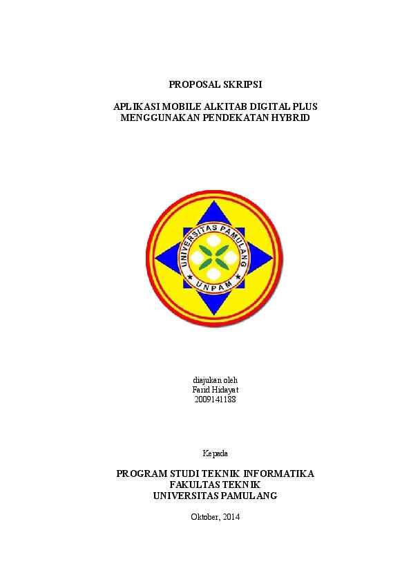 Doc Proposal Skripsi Aplikasi Mobile Alkitab Digital Plus Menggunakan Pendekatan Hybrid Program Studi Teknik Informatika Fakultas Teknik Universitas Pamulang Farid Hidayat Academia Edu