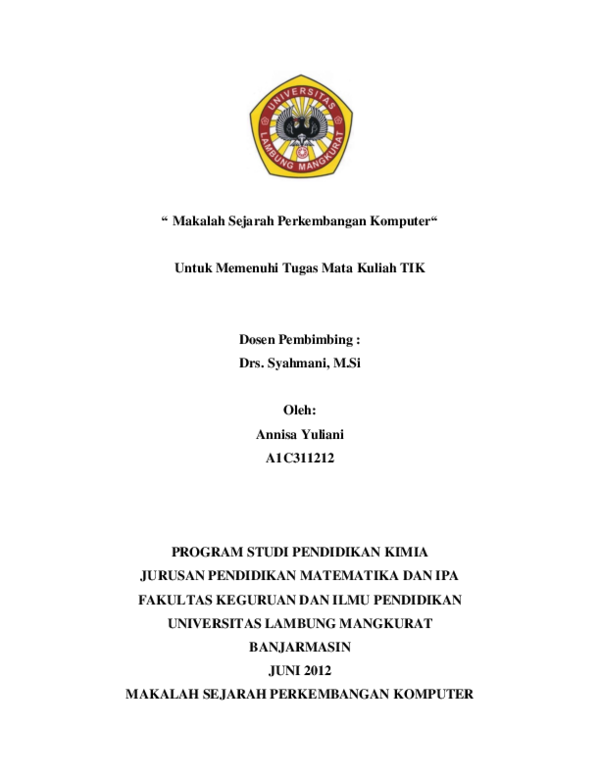 Doc Makalah Sejarah Perkembangan Komputer Untuk Memenuhi Tugas Mata Kuliah Tik Dosen Pembimbing Program Studi Pendidikan Kimia Jurusan Pendidikan Matematika Dan Ipa Fakultas Keguruan Dan Ilmu Pendidikan Ismail Zainal Academia Edu
