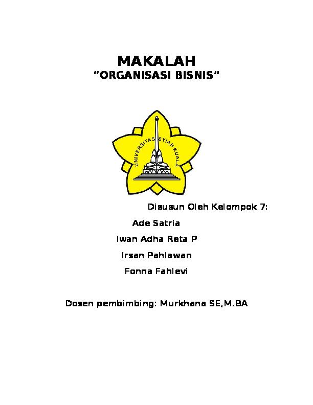 Doc Makalah Organisasi Bisnis Disusun Oleh Kelompok 7 Fakultas Ekonomi Universitas Syiahkuala Ade Satria Academia Edu