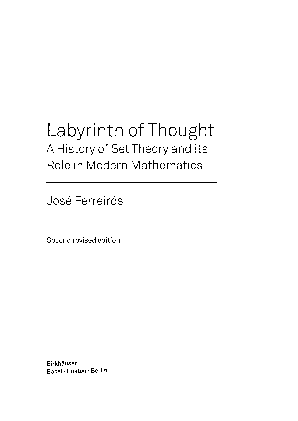 Labyrinth of Thought  A History of Set Theory and Its Role in Modern