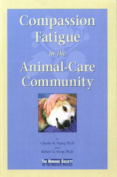 PDF) Compassion fatigue in the animal-care community