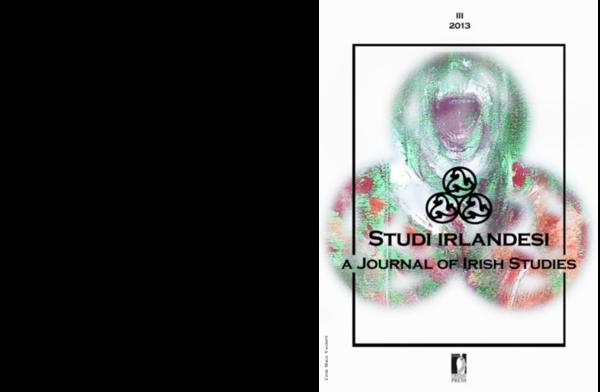 Studi irlandesi. A Journal of Irish Studies, 3, 2013