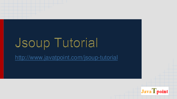 PPT) Jsoup Tutorial for Beginners - JavaTpoint | JavaTpoint