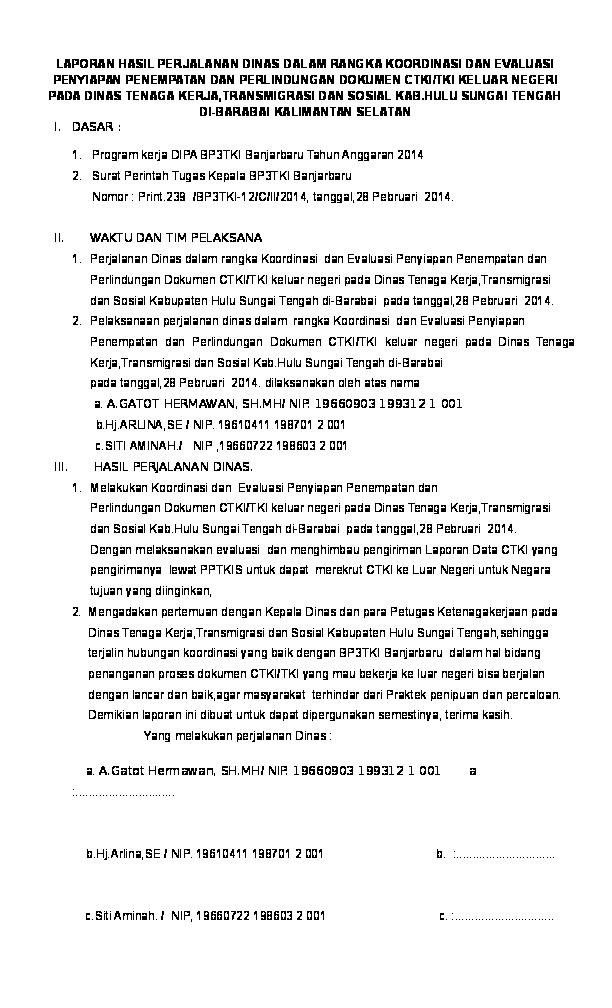 Doc Laporan Hasil Perjalanan Dinas Dalam Rangka Koordinasi Dan Evaluasi Penyiapan Penempatan Dan Perlindungan Dokumen Ctki Tki Keluar Negeri Pada Dinas Tenaga Kerja Transmigrasi Dan Sosial Kab Hulu Sungai Tengah Di Barabai Kalimantan Selatan I Dasar