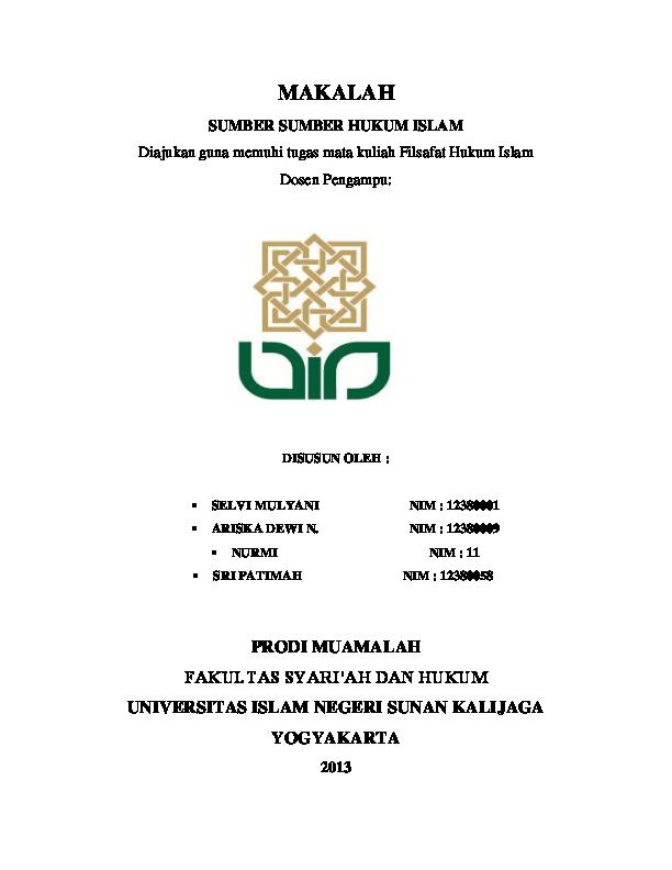 Doc Makalah Sumber Sumber Hukum Islam Diajukan Guna Memuhi Tugas Mata Kuliah Filsafat Hukum Islam Dosen Pengampu Bi Nda Academia Edu